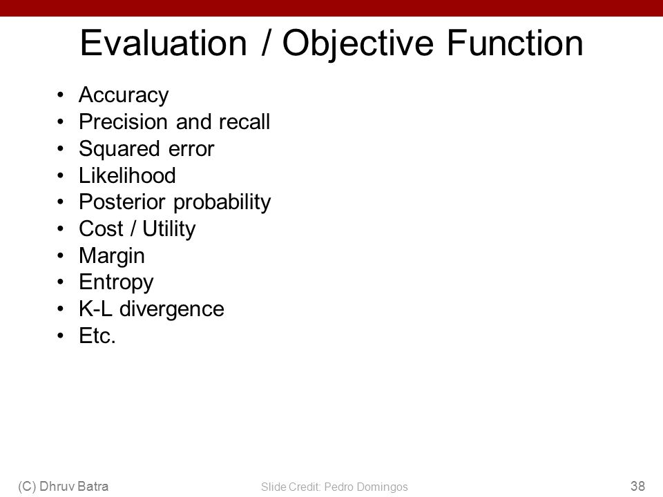 Evaluation / Objective Function