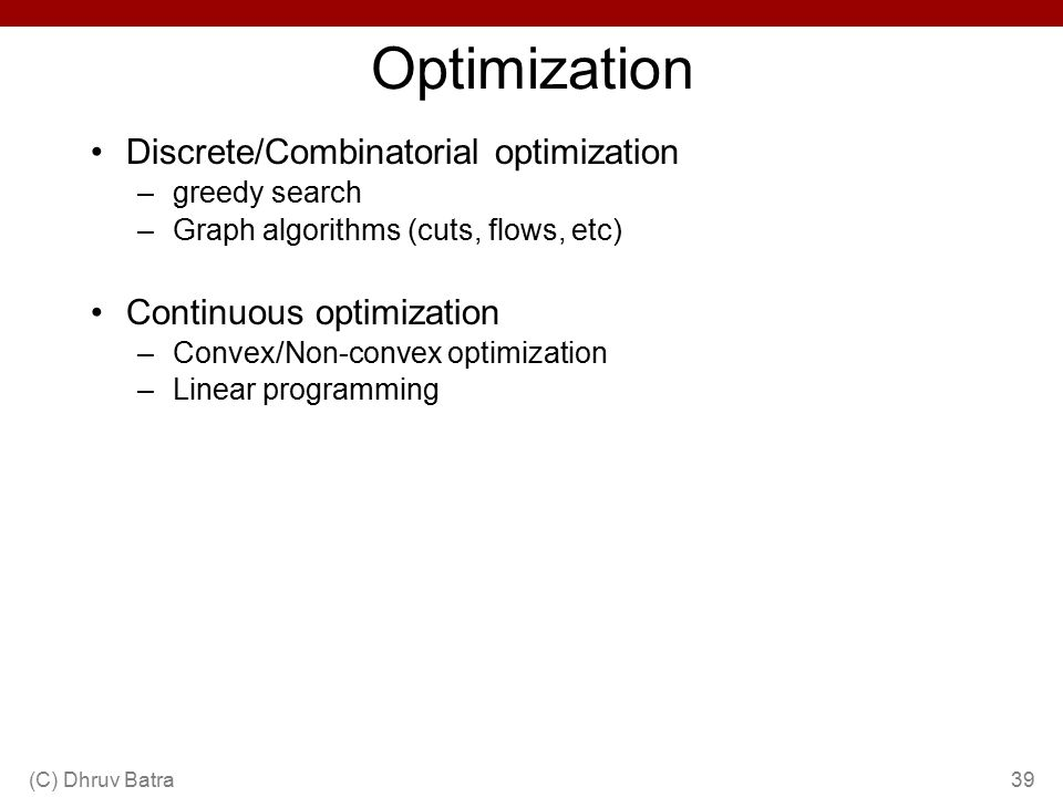 Optimization Discrete/Combinatorial optimization