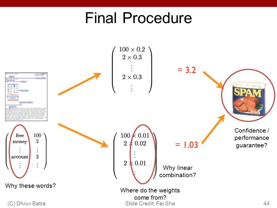 Final Procedure Confidence / performance guarantee