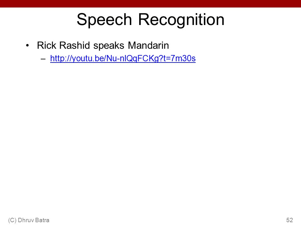 Speech Recognition Rick Rashid speaks Mandarin