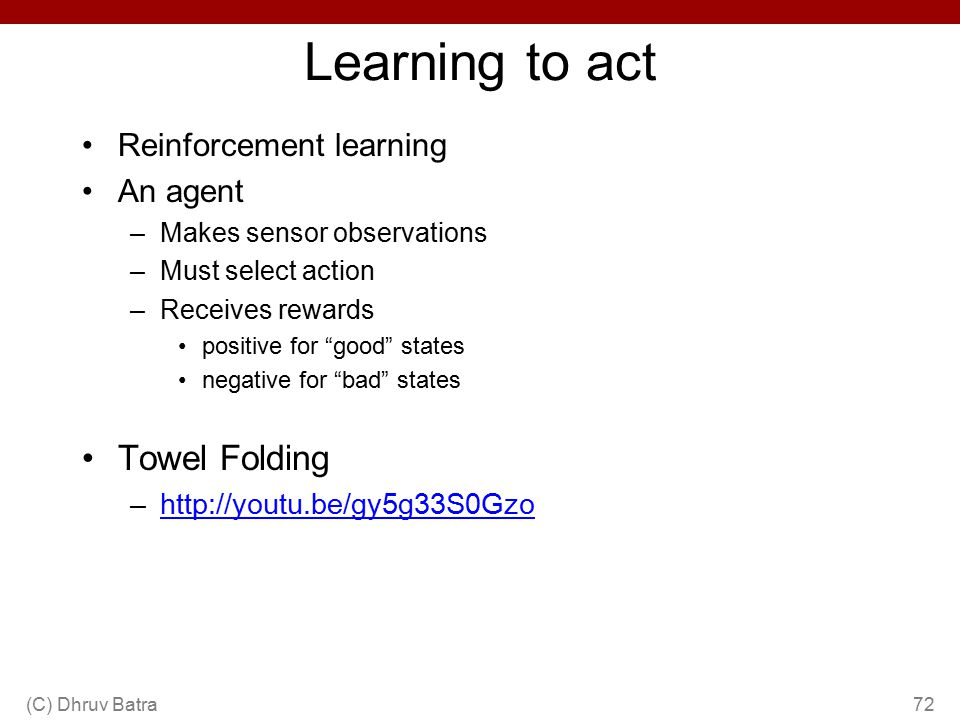 Learning to act Towel Folding Reinforcement learning An agent
