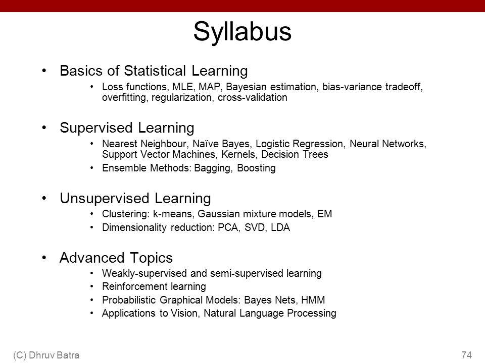 Syllabus Basics of Statistical Learning Supervised Learning