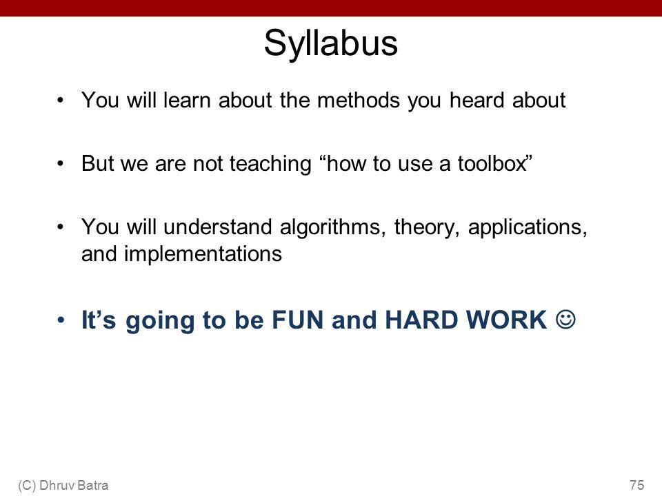 Syllabus It's going to be FUN and HARD WORK 