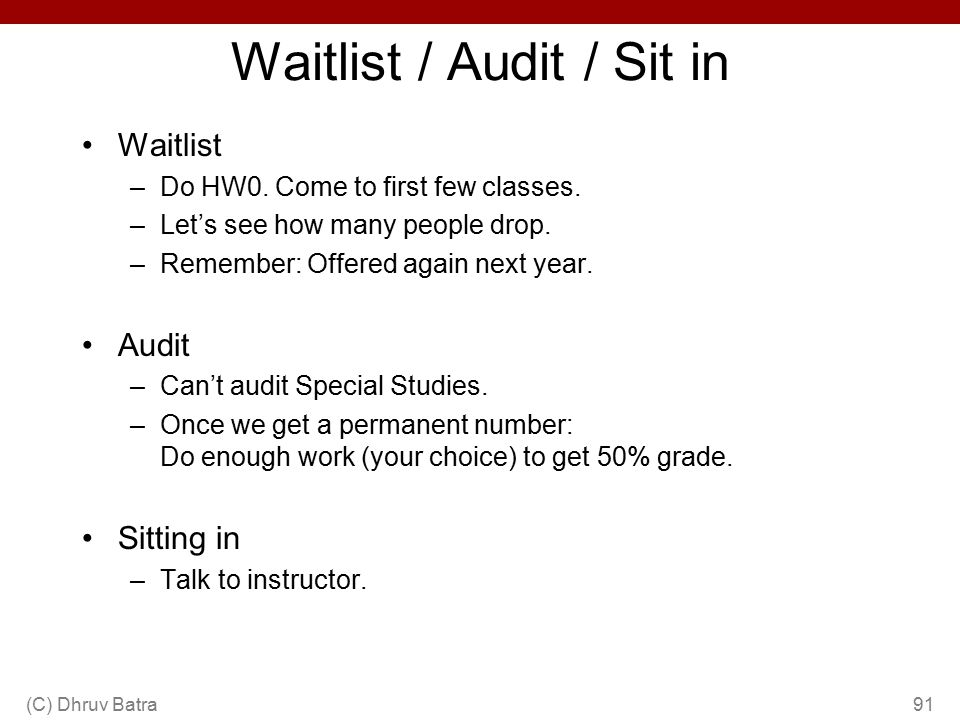 Waitlist / Audit / Sit in