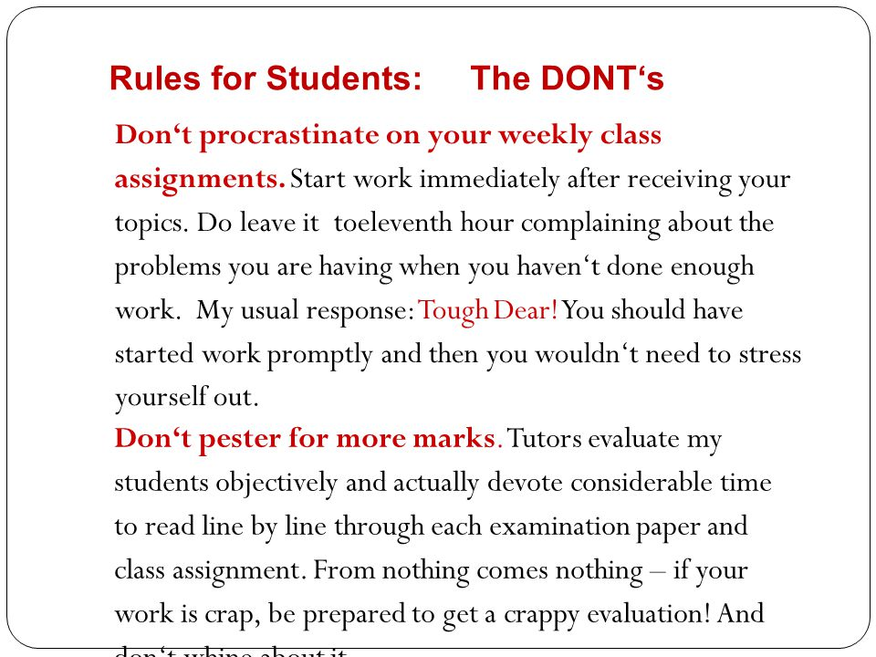 Rules for Students: The DONT's