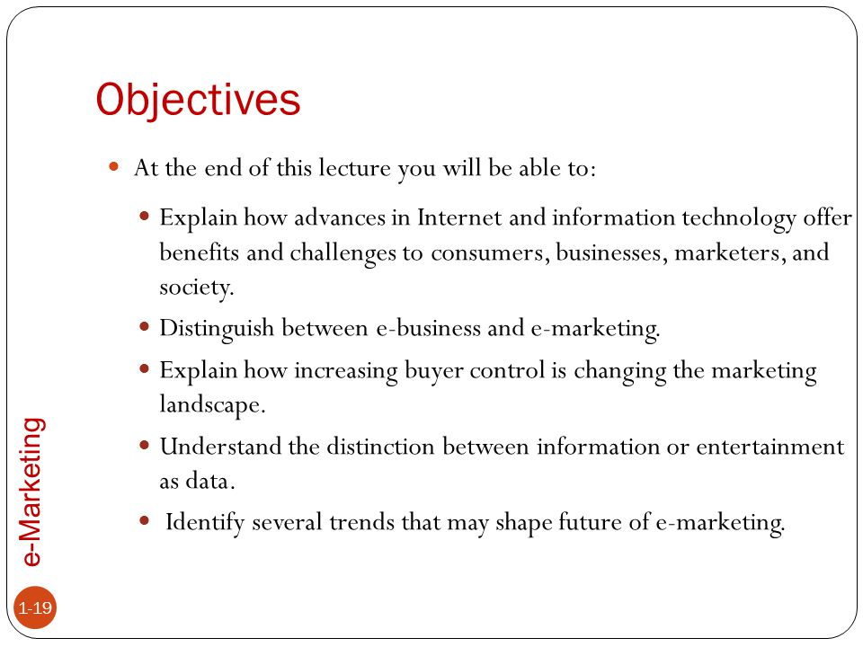 Objectives At the end of this lecture you will be able to: