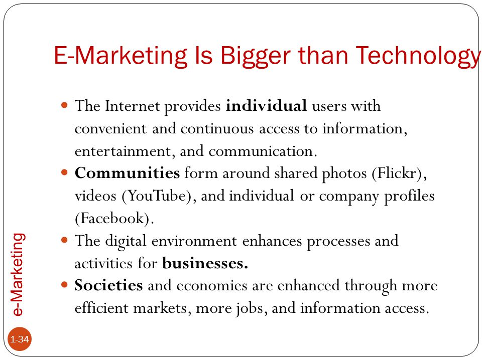 E-Marketing Is Bigger than Technology