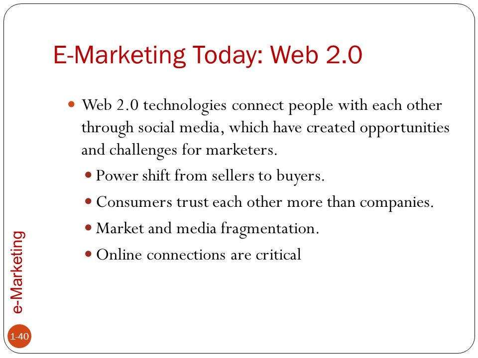 E-Marketing Today: Web 2.0