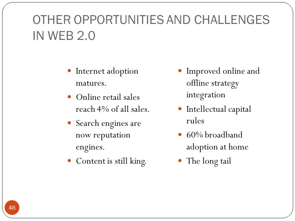 OTHER OPPORTUNITIES AND CHALLENGES IN WEB 2.0