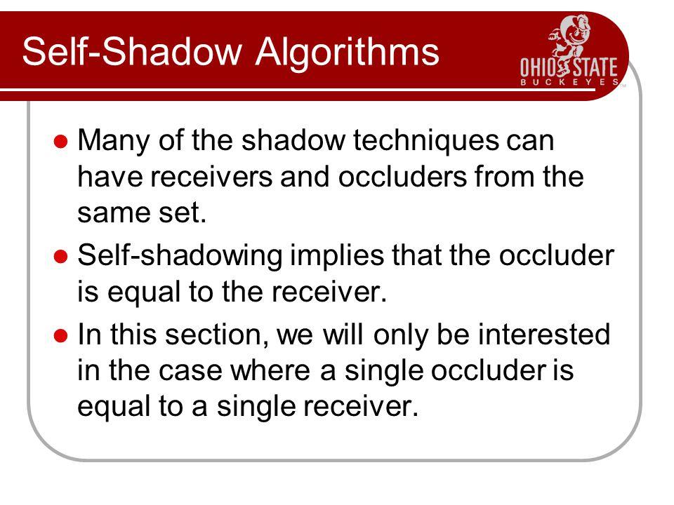 Self-Shadow Algorithms
