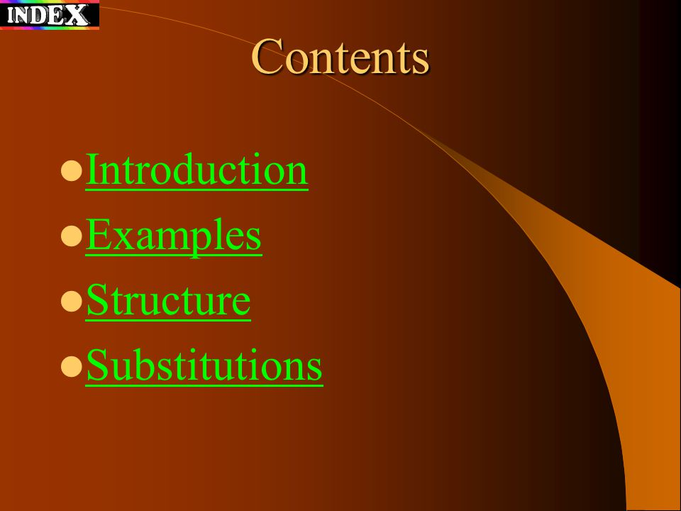 Contents Introduction Examples Structure Substitutions