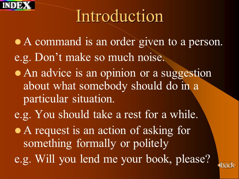 Introduction A command is an order given to a person.