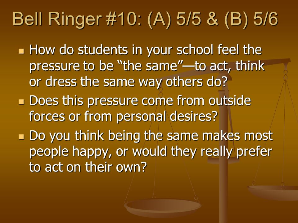 Bell Ringer #10: (A) 5/5 & (B) 5/6