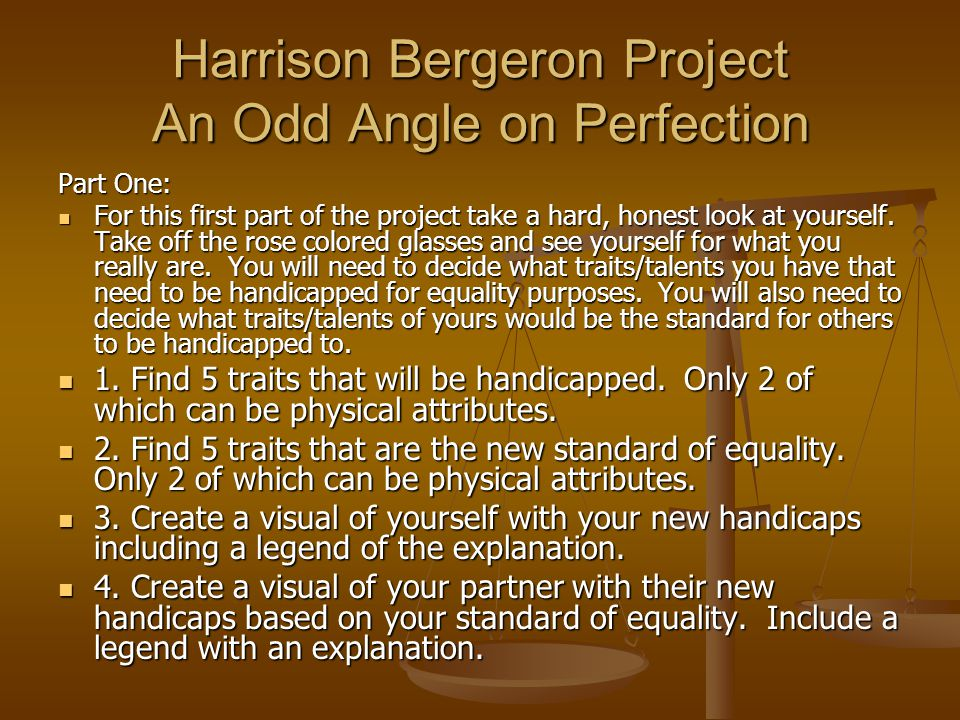 Harrison Bergeron Project An Odd Angle on Perfection