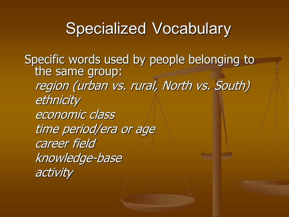 Specialized Vocabulary