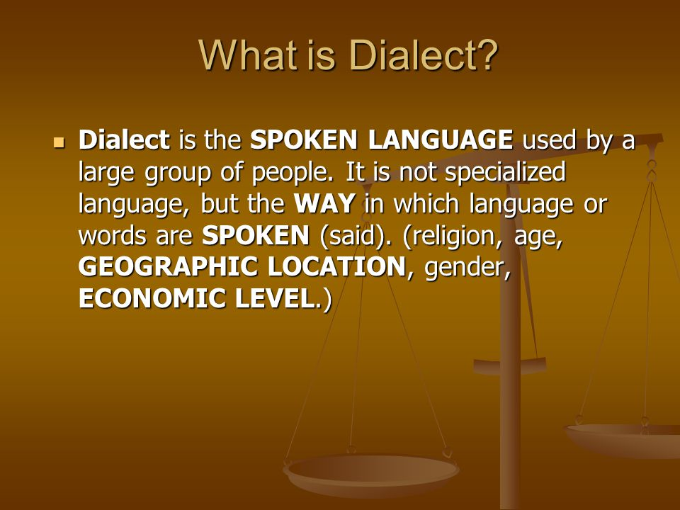 What is Dialect