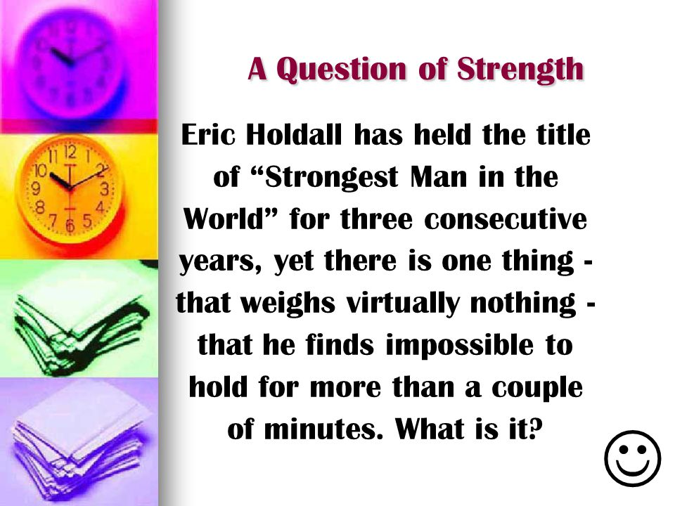 J A Question of Strength