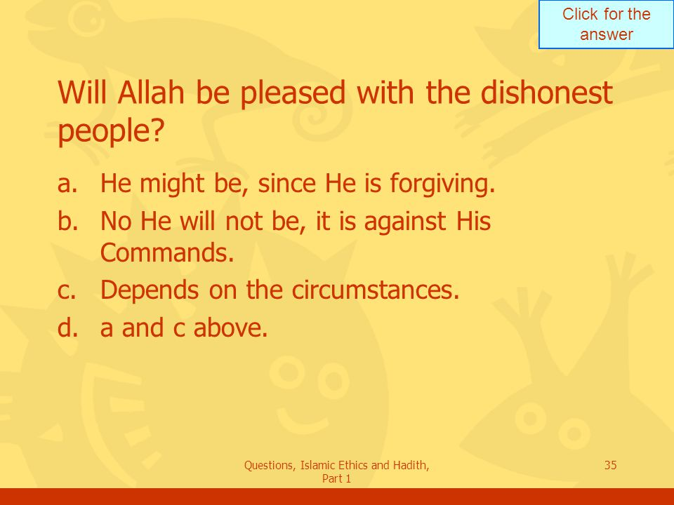 Will Allah be pleased with the dishonest people