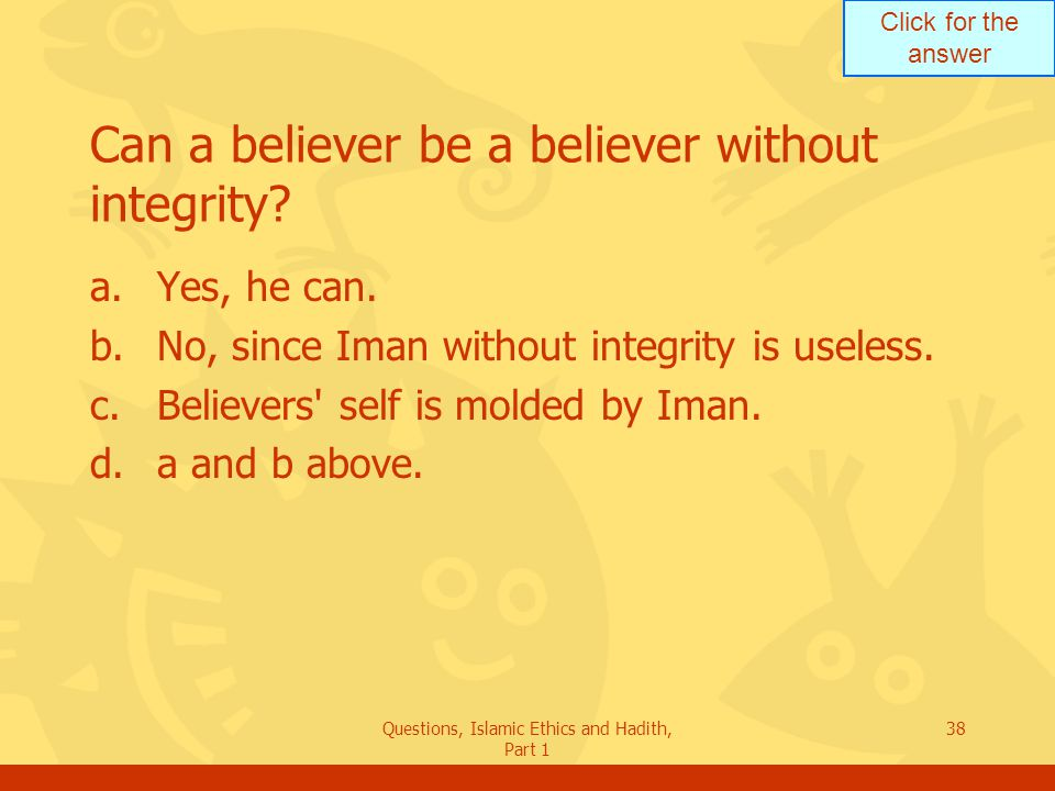 Can a believer be a believer without integrity