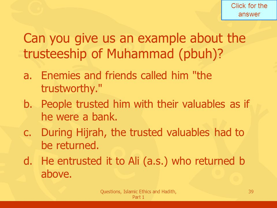 Can you give us an example about the trusteeship of Muhammad (pbuh)