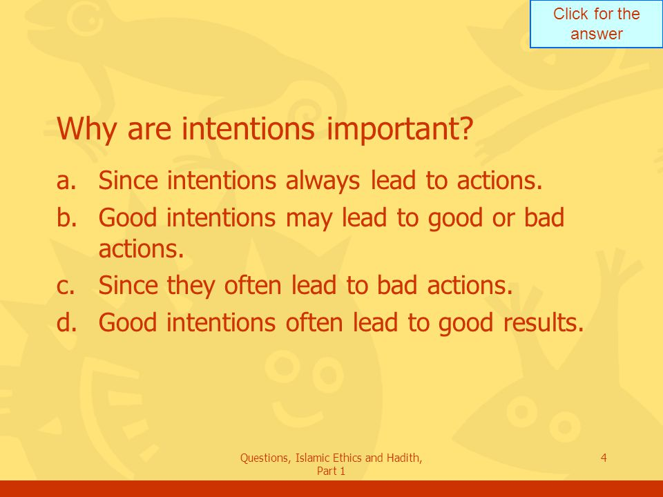 Why are intentions important