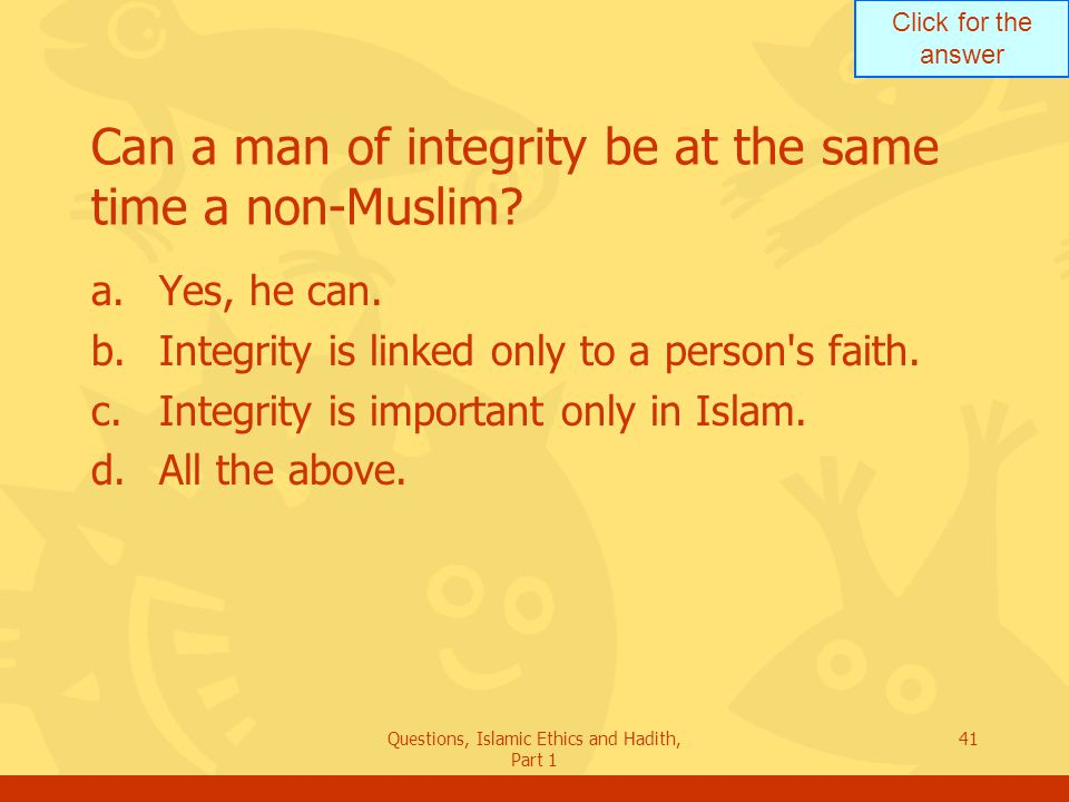 Can a man of integrity be at the same time a non-Muslim