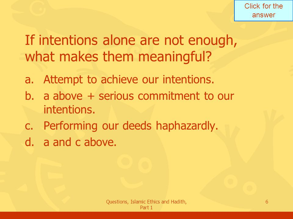 If intentions alone are not enough, what makes them meaningful