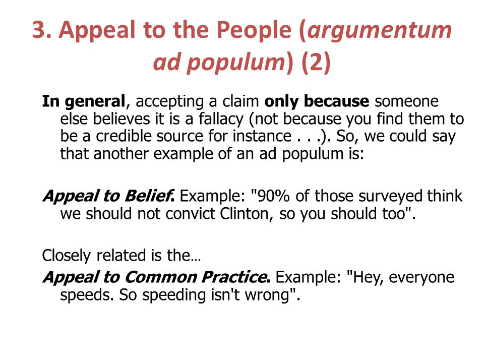 3. Appeal to the People (argumentum ad populum) (2)