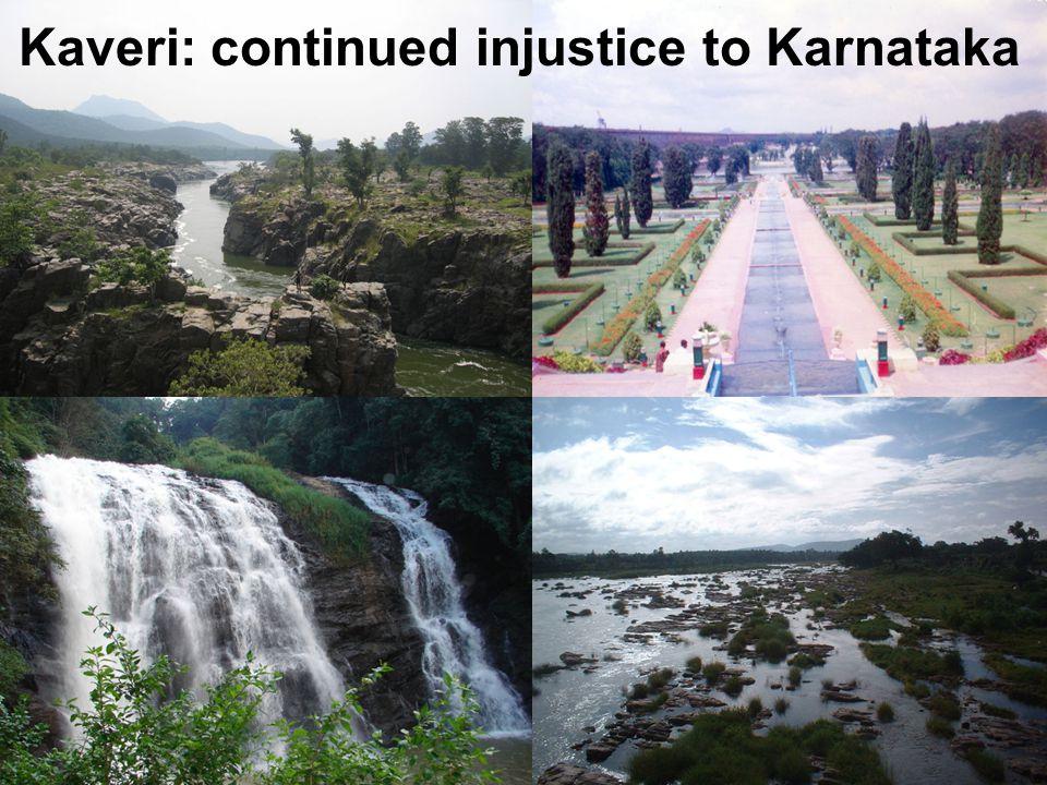 Kaveri: continued injustice to Karnataka