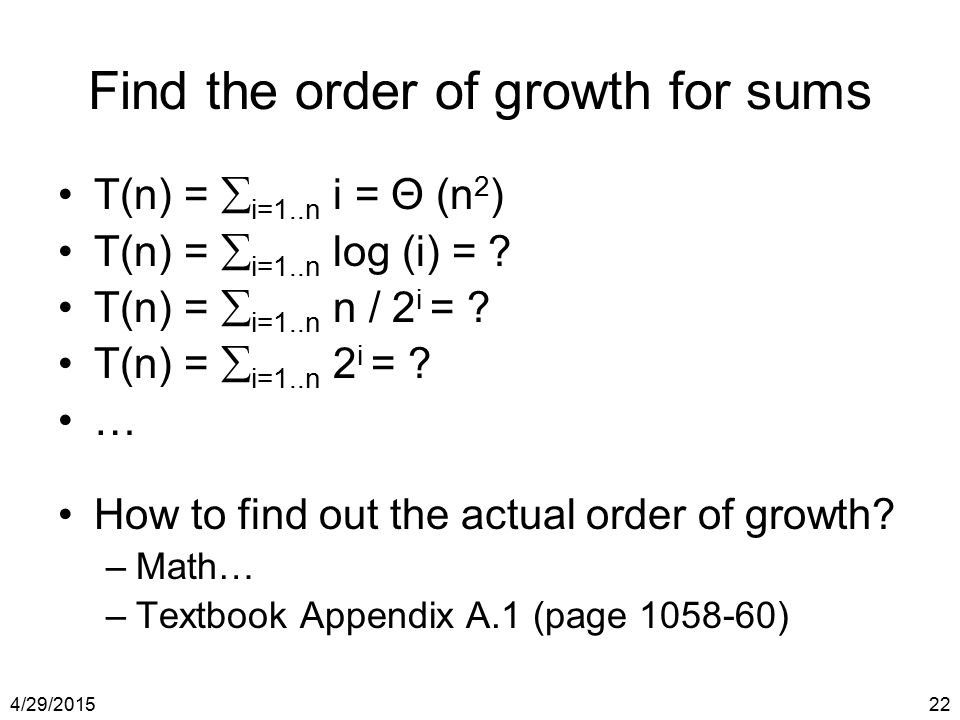 Find the order of growth for sums