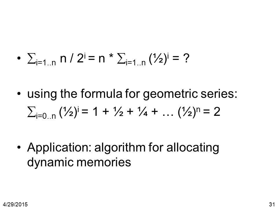 using the formula for geometric series: