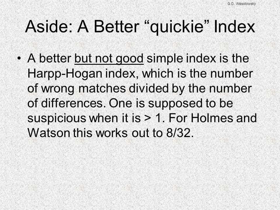 Aside: A Better quickie Index