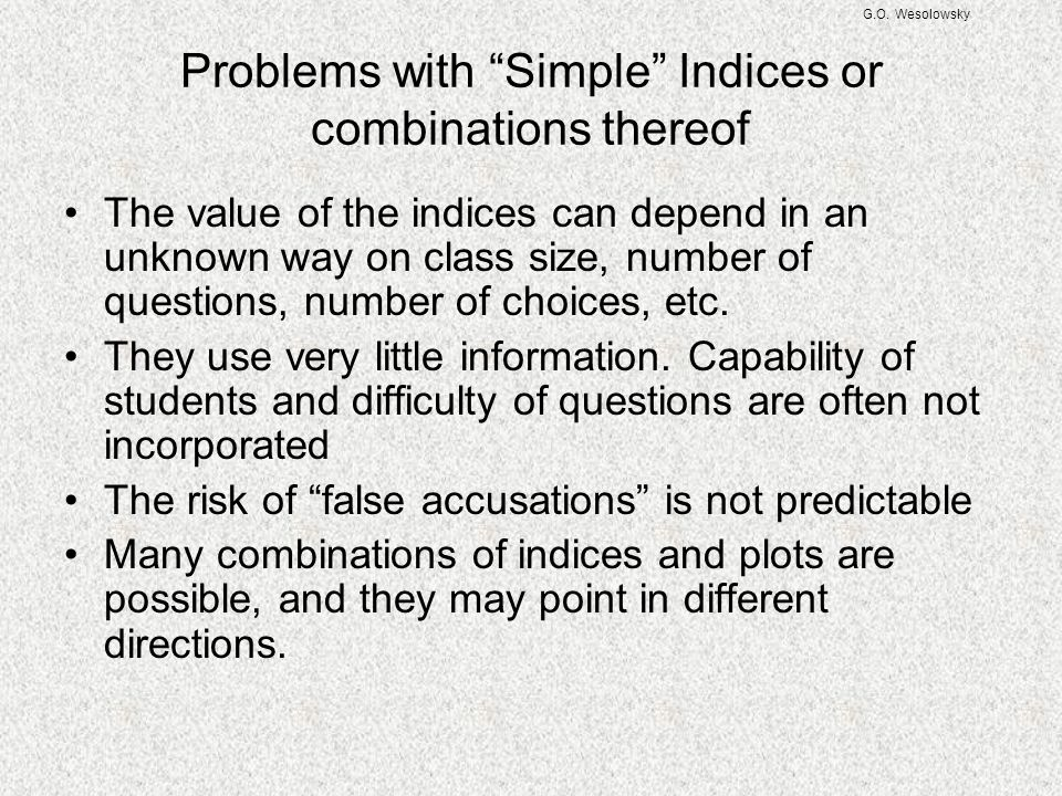 Problems with Simple Indices or combinations thereof