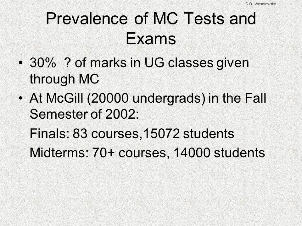 Prevalence of MC Tests and Exams