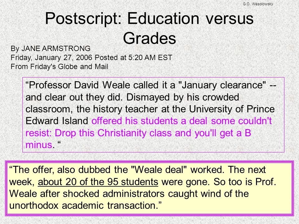 Postscript: Education versus Grades