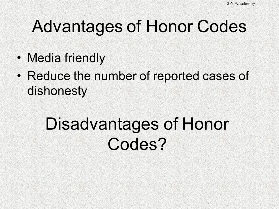 Advantages of Honor Codes