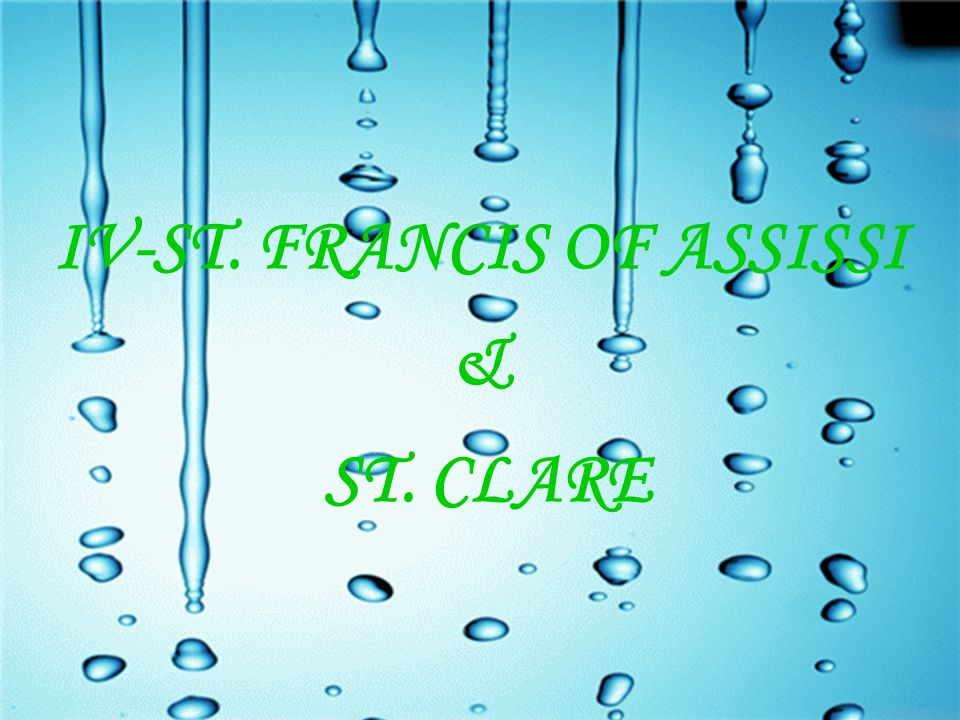 IV-ST. FRANCIS OF ASSISSI