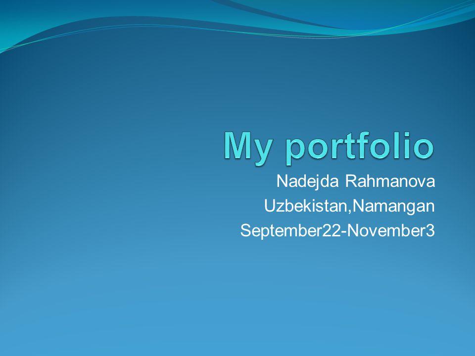 Nadejda Rahmanova Uzbekistan,Namangan September22-November3