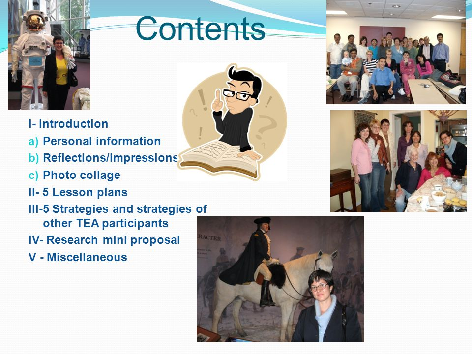 Contents I- introduction Personal information Reflections/impressions