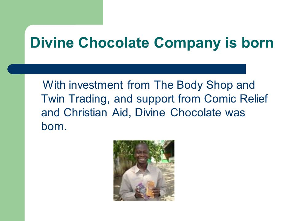 Divine Chocolate Company is born