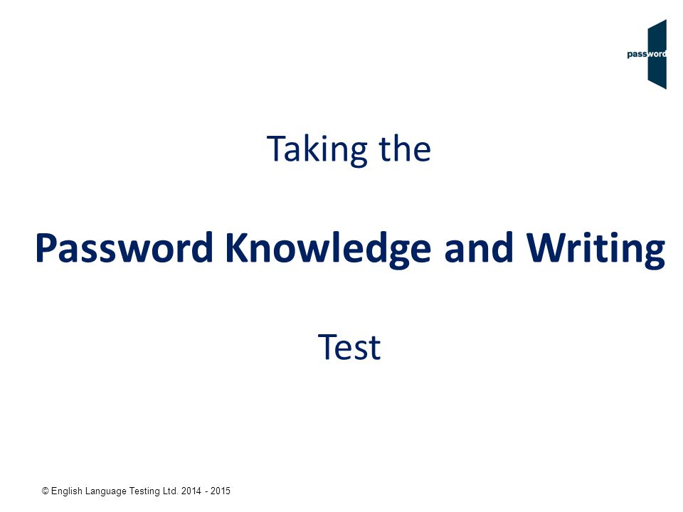 Taking the Password Knowledge and Writing Test