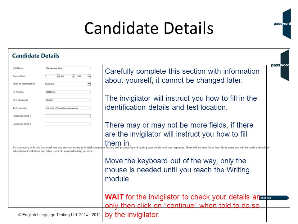 Candidate Details Carefully complete this section with information about yourself, it cannot be changed later.