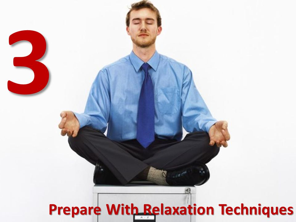 3 Prepare With Relaxation Techniques