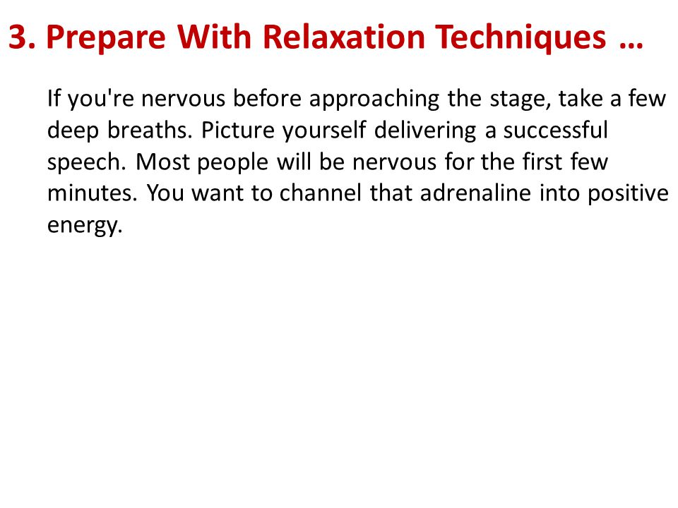 3. Prepare With Relaxation Techniques …