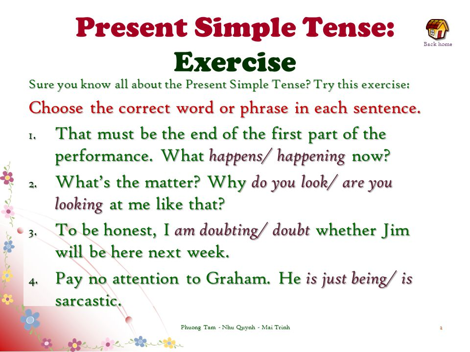 Present Simple Tense: Exercise