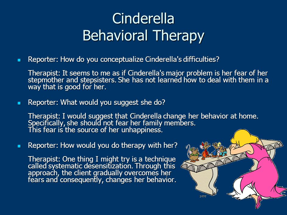 Cinderella Behavioral Therapy