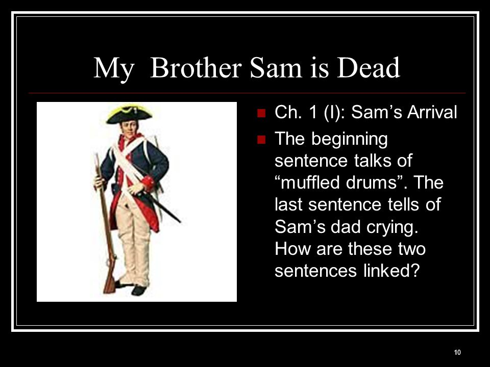 My Brother Sam is Dead Ch. 1 (I): Sam's Arrival