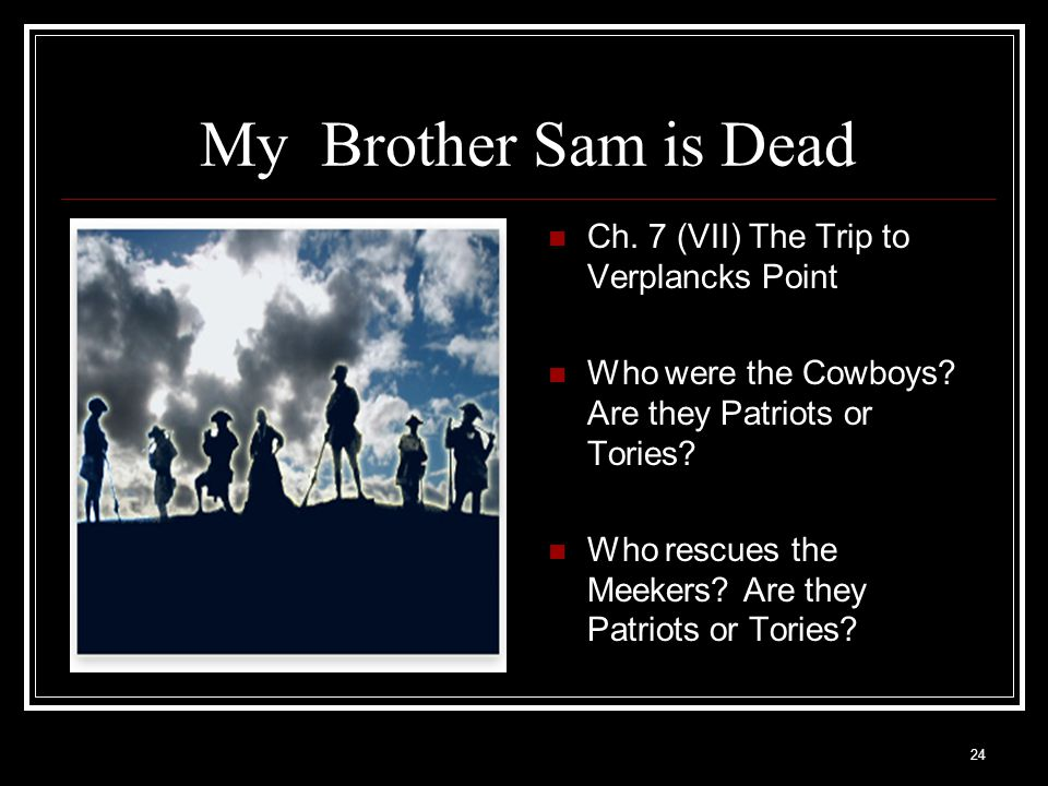 """what is the thesis of my brother sam is dead The story """"mt brother sam is dead"""" written by james and christopher collier, is about the feelings of a young boy during colonial times the book explains how."""