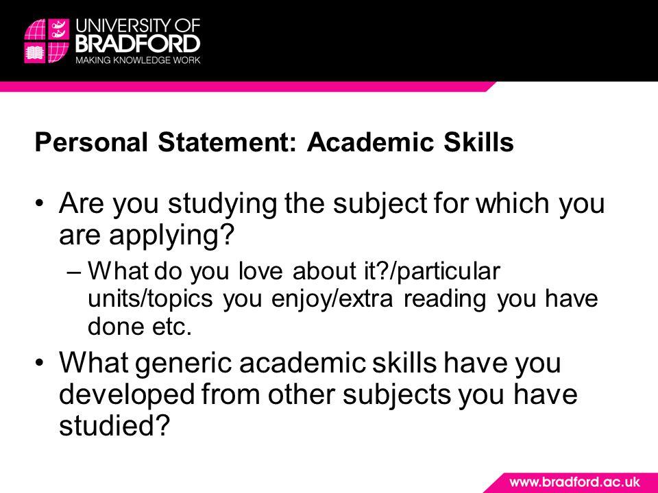 Personal Statement: Academic Skills