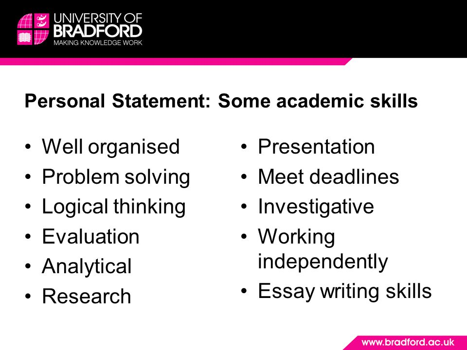 Personal Statement: Some academic skills